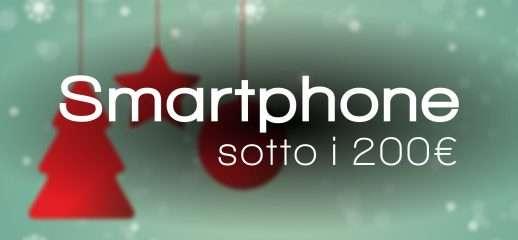Natale 2018: tre smartphone a meno di 200€
