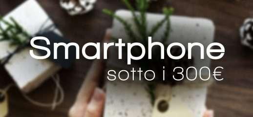 Natale 2018: tre smartphone a meno di 300€