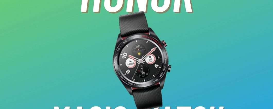 Honor Magic Watch al prezzo più BASSO di sempre