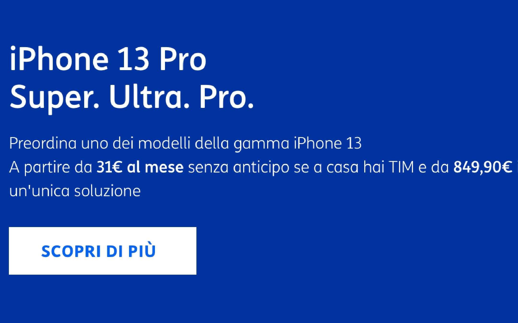 TIM: iPhone 13 a partire da 31 euro al mese!