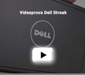 La videoprova di Dell Streak